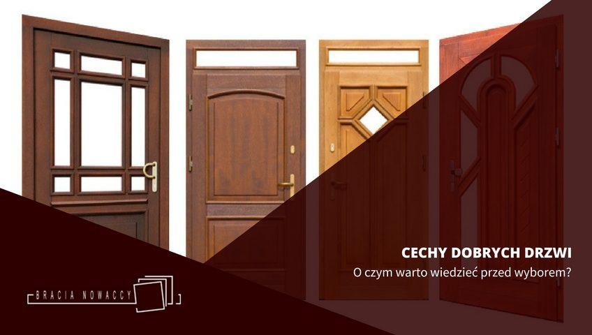 Cechy dobrych drzwi drewnianych