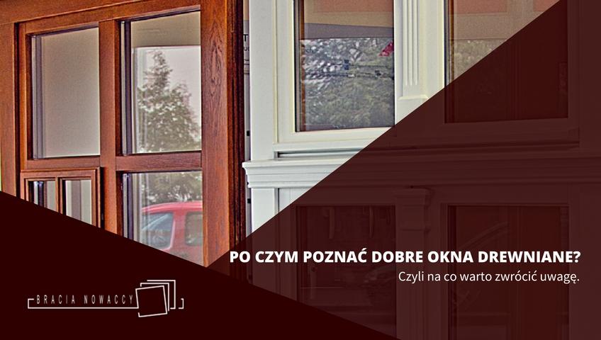 Solidne okna z drewna do domu