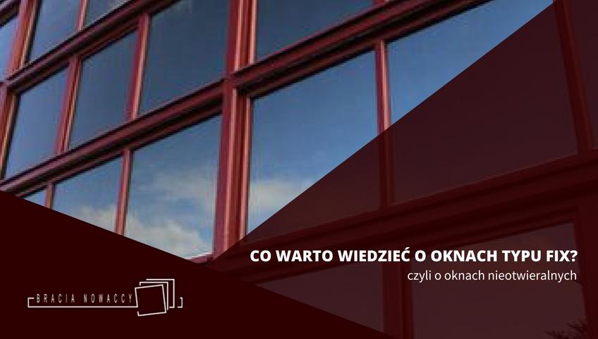 Okno nieotwieralne - fix